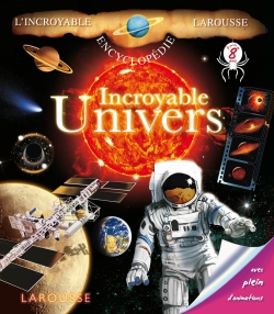 Incroyable Univers/INCREDIBLE UNIVERSE - Yves & Aude Morvan