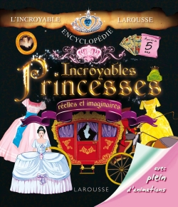 Incroyables princesses/INCREDIBLE PRINCESSES - Anne-Marie Le Lorrain
