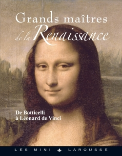 Grands ma�tres de la Renaissance/GREAT MASTERS OF THE RENAISSANCE - Collective work