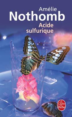 Nothomb Amélie - Acide sulfurique 9782253121183-G