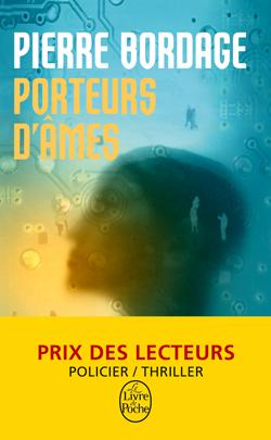 Porteurs d'âmes auteur Pierre Bordage
