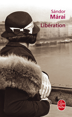 Libération de Sandor Marai dans Roman contemporain etranger 9782253126492-G