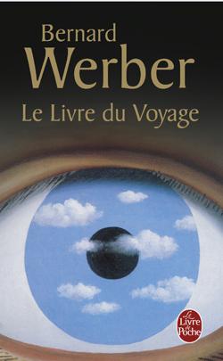 LE LIVRE DU VOYAGE de Bernard Werber 9782253150183-G