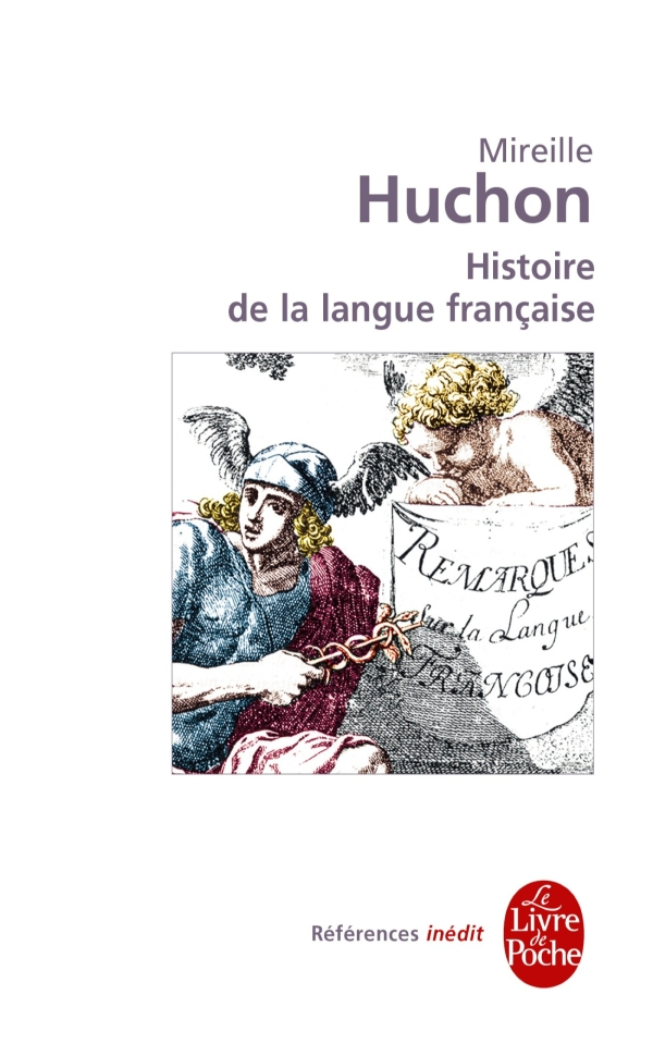 Histoire de la langue fran?aise: in?dit