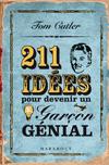 211 IDEES POUR DEVENIR UN GARCON GENIAL