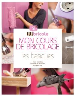 MON COURS DE BRICOLAGE PAR LILIBRICOLE, LES B