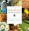 apiculture mode d'emploi