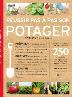 Russir pas  pas son potager