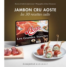 Jambon cru Aoste - Les 30 recettes culte