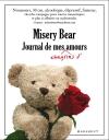 Misery bear, journal de mes chagrins d'amours
