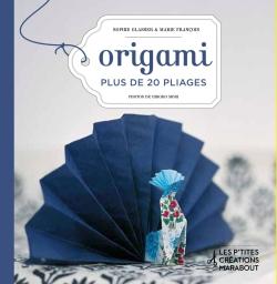 Origami - Plus de 20 pliages