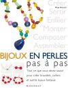 Bijoux en perles pas à pas