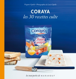 Coraya les 30 recettes culte