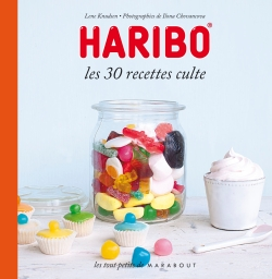 Haribo Les 30 recettes culte