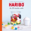 Haribo Les 30 recettes culte