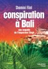 Conspiration à Bali - Une enquête de l'inspecteur Singh