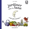 Jardiner avec la lune c'est pas sorcier !