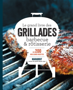 le-grand-livre-des-grillades-barbecue-rotisserie