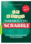 Le guide Marabout du Scrabble®, Edition 2014