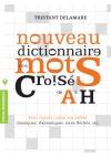 Nouveau dictionnaire des mots croisés de A à H