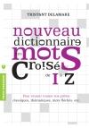 Nouveau dictionnaire des mots croisés de I à Z