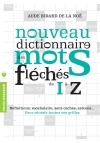 Nouveau dictionnaire des mots fléchés de I à Z
