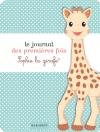 Le Journal des premières fois avec Sophie la Girafe
