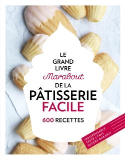 Grand livre Marabout de la pâtisserie facile