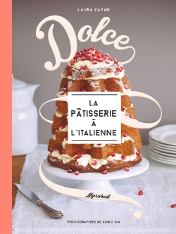 Dolce, la pâtisserie à l'italienne