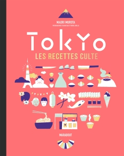 Tokyo, les recettes culte