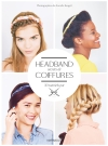 Headband, secrets de coiffures