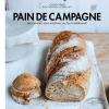 Mon pain de campagne Maison et sans machine !