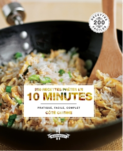 200 recettes prêtes en 10 minutes par COLLECTIF