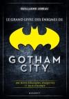 Le grand livre des énigmes de Gotham City