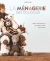 La ménagerie des doudous - Plus de 40 animaux en crochet à câliner tendrement !