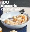 100 desserts de Mamie