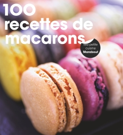 200 recettes de macarons par COLLECTIF