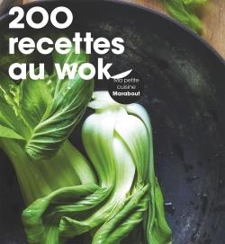 200 recettes au wok par COLLECTIF