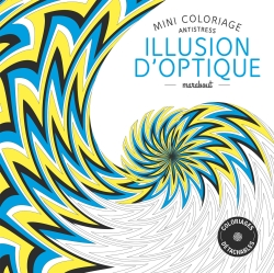 Mini coloriage antistress «Illusion d'optique»