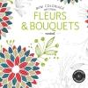 Coloriages fleurs & bouquets
