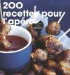 200 recettes pour l'apéro