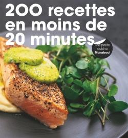 200 RECETTES EN MOINS DE 20 MINUTES