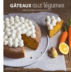 Les incroyables gâteaux aux légumes