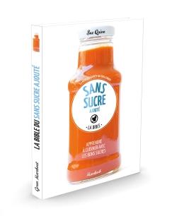Cuisiner sans sucre ajouté