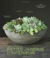 Recettes de petits jardins d'intérieur
