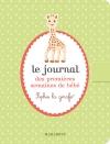 Le journal des premières semaines de bébé - Sophie la Girafe