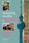 Shopping insolite à Berlin