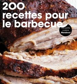 200 recettes pour le barbecue par COLLECTIF