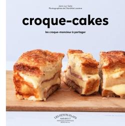 Croque-cakes par JEAN LUC SADY