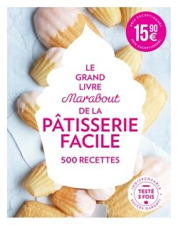 Grand Livre Marabout de la Pâtisserie facile par COLLECTIF